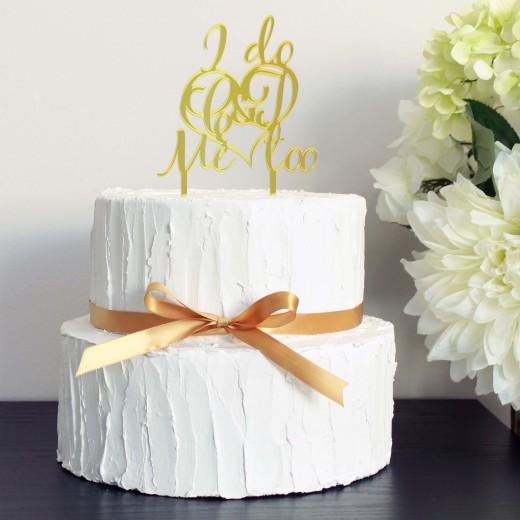Wedding Cake Topper   I Do, Me Too