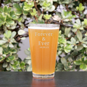 Personalized Pint Glass | Forever & Ever