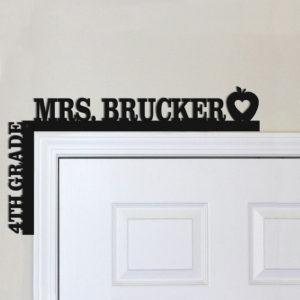 Personalized Teacher Door Topper   Mrs. Brucker