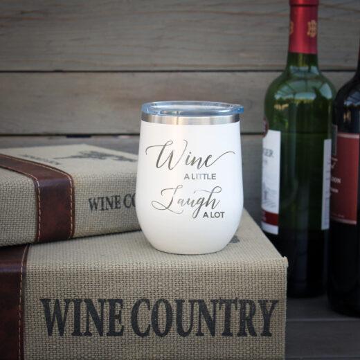 Personalized Wine Tumbler | Wine a little, Laugh a lot